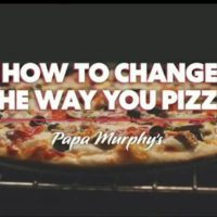 Papa Murphy's pizza franchise change the way you pizza graphic